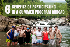 Six Benefits of Participating in a Summer Abroad Program