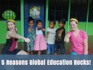 5 reasons global education rocks